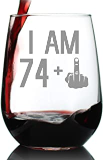 74 + 1 Middle Finger - 75th Birthday Stemless Wine Glass for Women & Men - Cute Funny Wine Gift Idea - Unique Personalized Bday Glasses for Mom, Dad, Friend Turning 75 - Drinking Party Decoration