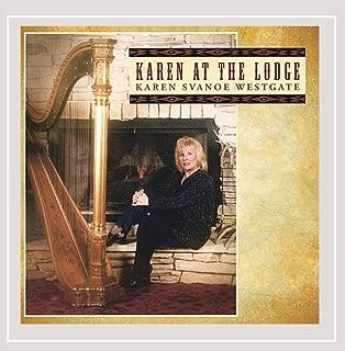 Karen At the Lodge