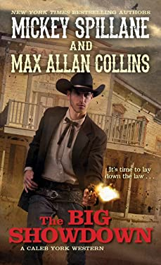 The Big Showdown (A Caleb York Western Book 2)