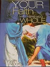 keith moore ministries healing scriptures