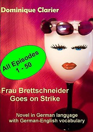 Frau Brettschneider Goes On Strike (German Edition)