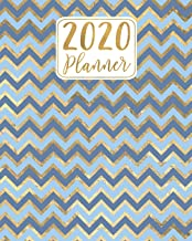 2020 Planner: Blue and Gold Chevron Pattern 12 Month January to December Weekly & Monthly One Year Agenda Book - Pretty, Modern Planning Calendar & ... for Home, School or Office - Size 8x10