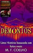 DEMÔNIOS: Livro baseado em fatos reais (Portuguese Edition)