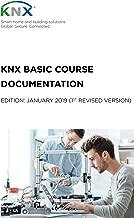 KNX Basic Course Documentation: (1st revised version) (English Edition)