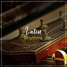 # Latin Rhythms