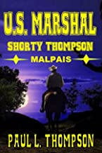 U.S. Marshal Shorty Thompson: Malpais Mystery - Tales of the Old West Book 7