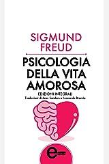 Psicologia della vita amorosa (eNewton Zeroquarantanove) Formato Kindle