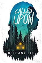 Called Upon: A Novel