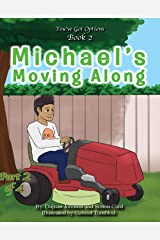 Michael's Moving Along (You Got Options Financial Literacy Series) Kindle Edition
