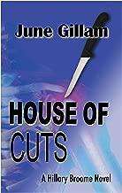 House of Cuts (Hillary Broome Novels Book 1)