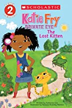 Scholastic Reader Level 2: Katie Fry, Private Eye #1: The Lost Kitten