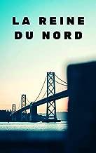 Best la reine du nord Reviews