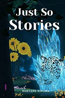 Just So Stories: Annotated