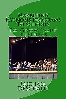 Marketing Hypnosis Programs To Schools