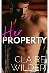 Her Property: A Forbidden Small Town Romance (Jewel Lakes Series) Kindle Edition