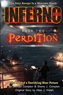 Inferno 2033 Book Two: Perdition