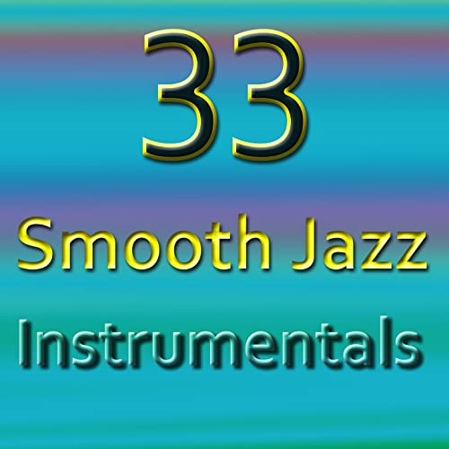 Smooth Jazz Instrumentals Various artists