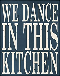 Meijiafei We Dance in This Kitchen Wooden Sign