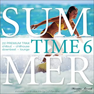 Summer Time Vol. 6 - 22 Premium Trax: Chillout, Chillhouse, Downbeat, Lounge
