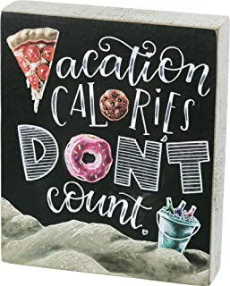 Primitives by Kathy Vacation Calories Dont Count Box Sign Home Decor