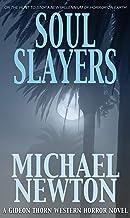 Soul Slayers (Gideon Thorn #5)