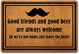 ST Funny Door Mat Good Friends and Good Beer are Always Welcome Personalized Outdoor/Indoor Mat Entrance Front Doormat Kitchen Bathroom Non-Slip Rubber Mats and Rugs Machine Washable (23.6 X 15.7 in)