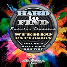 Hard To Find Jukebox Classics: Stereo Explosion Vol. 2 Rhythm & Doo Wop (Various Artists)