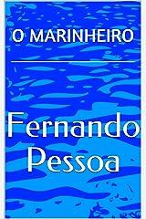 O MARINHEIRO (Portuguese Edition) Kindle Edition