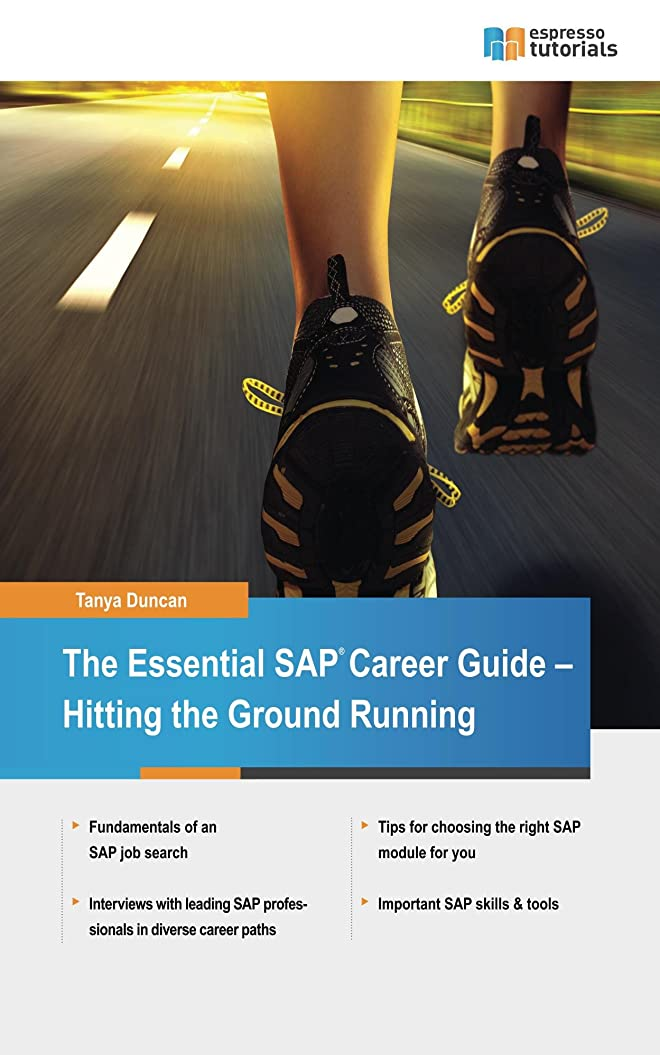 人里離れた接続詞救出The Essential SAP Career Guide: A beginner's guide to SAP careers for students and professionals  - Hitting the Ground Running (English Edition)