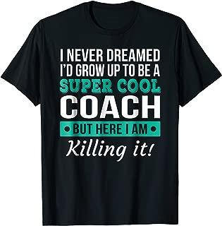 Funny Super Cool Coach Tshirt Gift