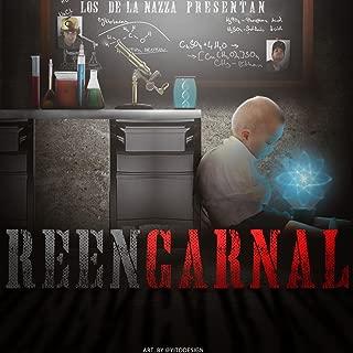 Los De La Nazza Presentan ReenCarnal [Explicit]