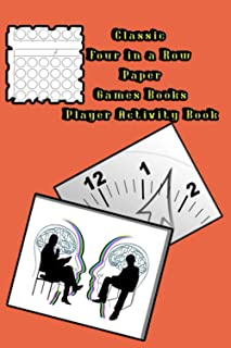 Classic Four in a Row Paper Games Books Player Activity Book: Easy Fun For Play Together Paper & Pencil