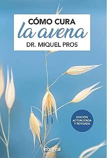 Cómo cura la avena (SALUD) (Spanish Edition)