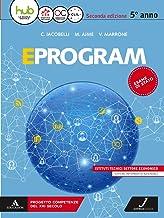 Permalink to Eprogram. SIA. Per la 5ª classe degli Ist. tecnici settore economico. Con ebook. Con espansione online PDF