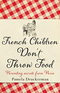 ^(M)French Children Don't Throw Food
