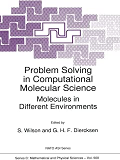 Problem Solving in Computational Molecular Science: Molecules in Different Environments