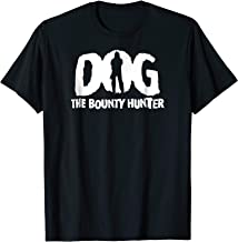 Dog The Bounty Hunter Tshirt