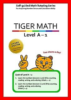 Tiger Math Level A - 1 for Grade K (Self-guided Math Tutoring Series - Elementary Math Workbook)