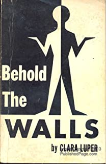 Behold the walls