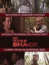 The Dark Shack