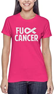 Fuck Cancer - Raise Awareness Fight Cure Ladies T-Shirt