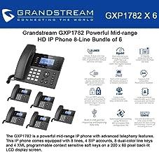 Grandstream GXP1782 Bundle of 6 Powerful Mid-range HD IP Phone 8-Line, 4SIP accounts