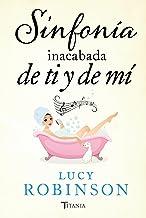 Sinfonía inacabada de ti y de mí (Titania amour) (Spanish Edition)
