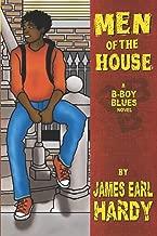 Men of the House: A B-Boy Blues Novel
