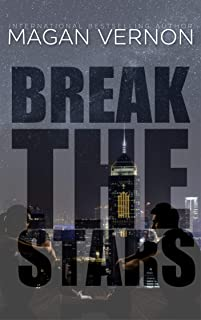 Break The Stars (Defy The Stars Book 2)