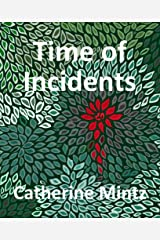 Time of Incidents Kindle Edition