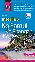 Reise Know-How InselTrip Ko Samui, Ko Phangan, Ko Tao: Reiseführer mit Insel-Faltplan und kostenloser Web-App