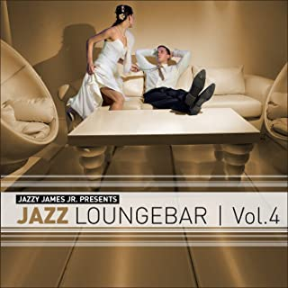 Jazz Loungebar, Vol. 4 (Continuous Mix)
