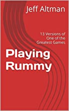 Playing Rummy: 13 Versions of One of the Greatest Games