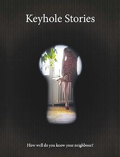 Keyhole Stories